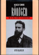 Wilhelm Conrad Röntgen and the Early History of the Roentgen Rays