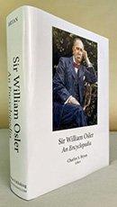 Sir William Osler: An Encyclopedia